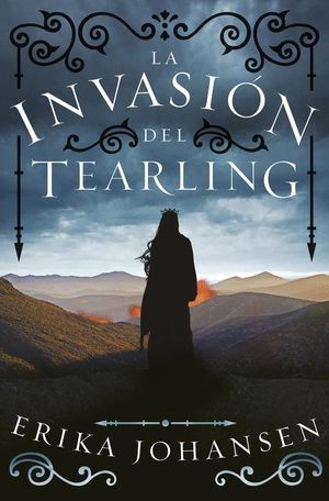 LA INVASION DEL TEARLING (LA REINA DEL TEARLING 2)