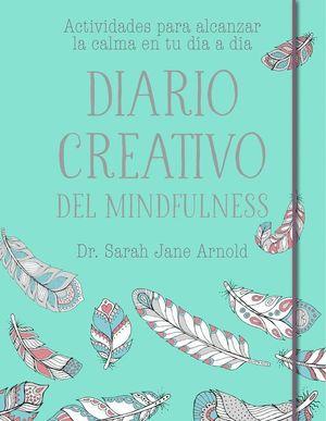 DIARIO CREATIVO DEL MINDFULNESS