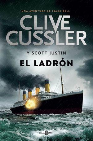 EL LADRON (ISAAC BELL 5)