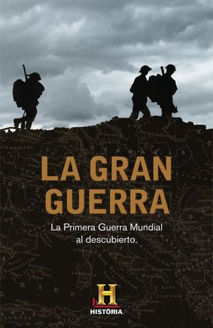 LA GRAN GUERRA