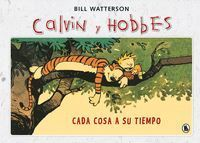 CADA COSA A SU TIEMPO (SÚPER CALVIN Y HOBBES 2)