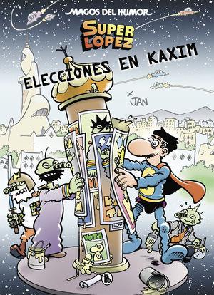 SUPERLÓPEZ. ELECCIONES EN KAXIM (MAGOS DEL HUMOR 143)