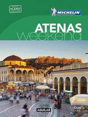 ATENAS WEEKEND 2017 (LA GUIA VERDE)