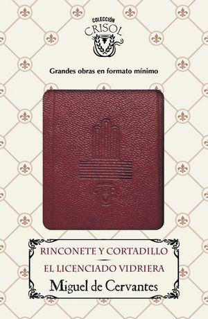 RINCONETE Y CORTADILLO / EL LICENCIADO VIDRIERA (CRISOLIN 2016)