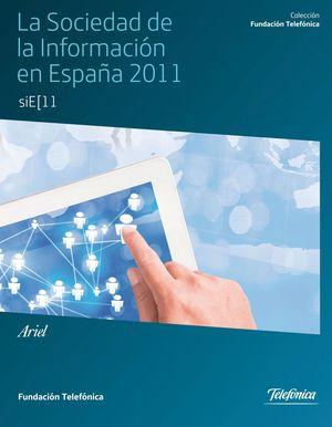 LA SOCIEDAD DE LA INFORMACIÓN EN ESPAÑA 2011