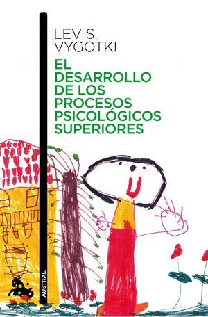 EL DESARROLLO DE LOS PROCESOS PSICOLÓGICOS SUPERIORES