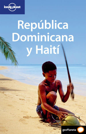 REPUBLICA DOMINICANA Y HAITI LONELY PLANET (2009)