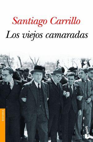 LOS VIEJOS CAMARADAS