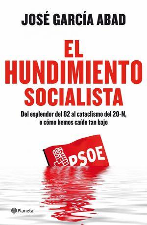 EL HUNDIMIENTO SOCIALISTA