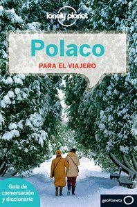 POLACO PARA EL VIAJERO LONELY PLANET GUIA DE CONVERSACION
