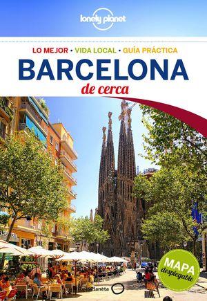 BARCELONA DE CERCA + MAPA DESPLEGABLE (2015)