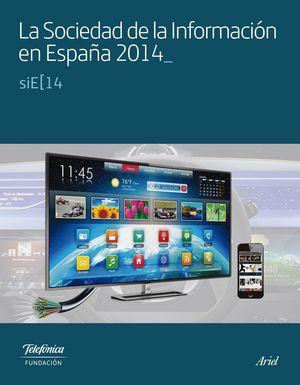 LA SOCIEDAD DE LA INFORMACION EN ESPAÑA 2014