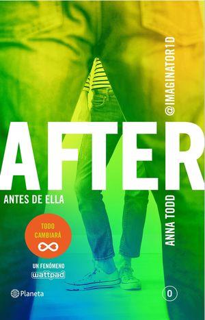 AFTER ANTES DE ELLA (SERIE AFTER 0)