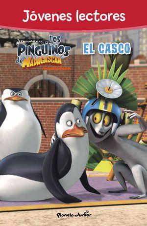 LOS PINGUINOS DE MADAGASCAR EL CASCO JOVENES LECTORES