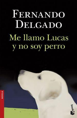 ME LLAMO LUCAS Y NO SOY PERRO
