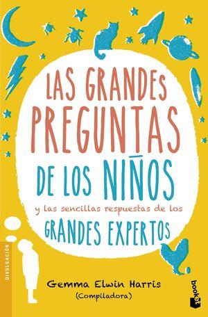 LAS GRANDES PREGUNTAS DE LOS NIÑOS