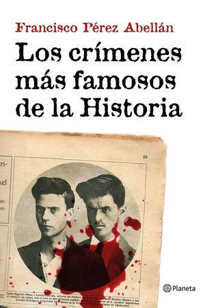 LOS CRIMENES MAS FAMOSOS DE LA HISTORIA
