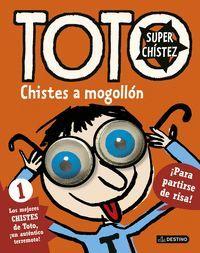 TOTO SUPERCHISTEZ CHISTES A MOGOLLON
