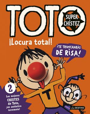 TOTO SUPERCHISTEZ ¡LOCURA TOTAL!