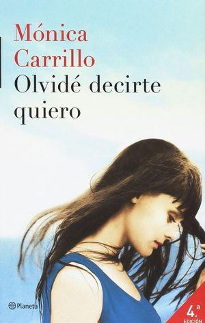 OLVIDE DECIRTE QUIERO PACK LIBRO + CUADERNO