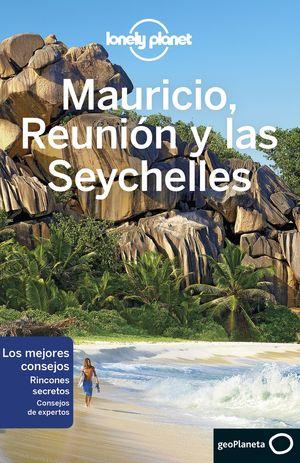 MAURICIO, REUNION Y LAS SEYCHELLES LONELY PLANET 2017