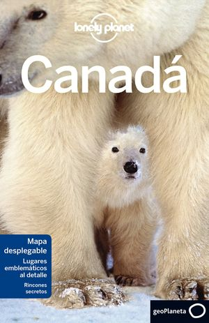 CANADÁ LONELY PLANET (2017)