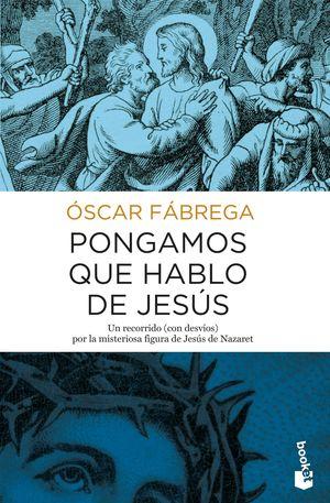 PONGAMOS QUE HABLO DE JESUS