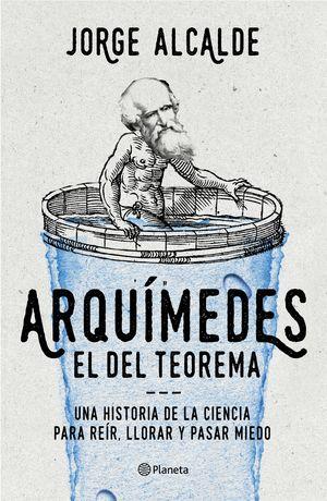 ARQUIMEDES, EL DEL TEOREMA