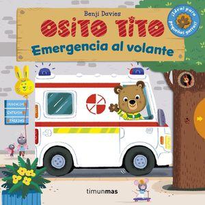 OSITO TITO EMERGENCIA AL VOLANTE