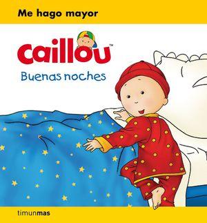 CAILLOU BUENAS NOCHES