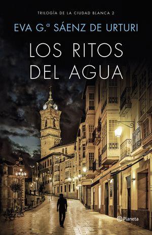 LOS RITOS DEL AGUA (TRILOGIA CIUDAD BLANCA 2)
