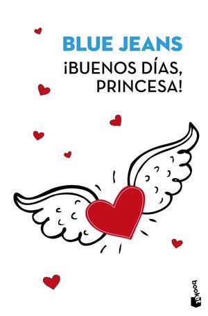 BUENOS DIAS PRINCESA!