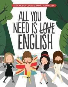 ALL YOU NEED IS ENGLISH + 4 IMANES
