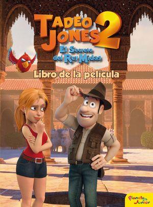 TADEO JONES 2. LIBRO DE LA PELICULA