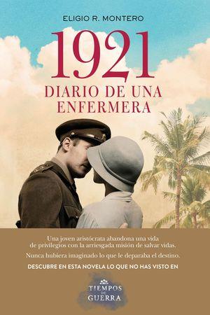 1921 DIARIO DE UNA ENFERMERA