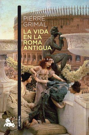 LA VIDA EN LA ROMA ANTIGUA