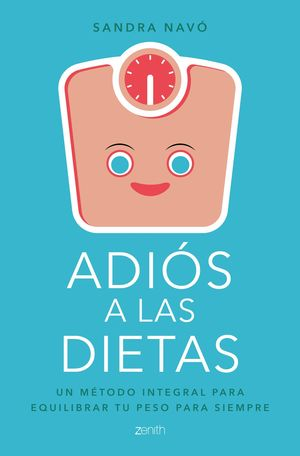 ADIOS A LAS DIETAS
