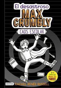 EL DESASTROSO MAX CRUMBLY CAOS ESCOLAR