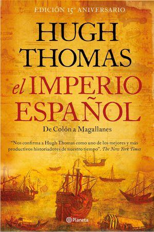 EL IMPERIO ESPAÑOL (DE COLON A MAGALLANES)