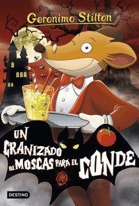 UN GRANIZADO DE MOSCAS PARA EL CONDE (GEORNIMO STILTON)