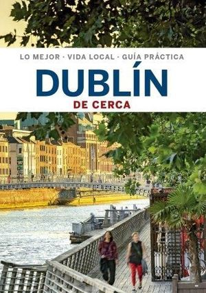 DUBLÍN DE CERCA 2020 LONELY PLANET