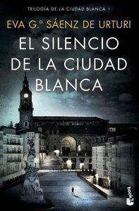 EL SILENCIO DE LA CIUDAD BLANCA (CIUDAD BLANCA 1)