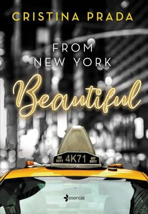 FROM NEW YORK. BEAUTIFUL (SERIE FROM NEW YORK, 1)