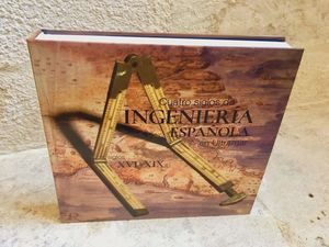 CUATRO SIGLOS DE INGENIERIA ESPAÑOLA EN ULTRAMAR. SIGLOS XVI-XIX