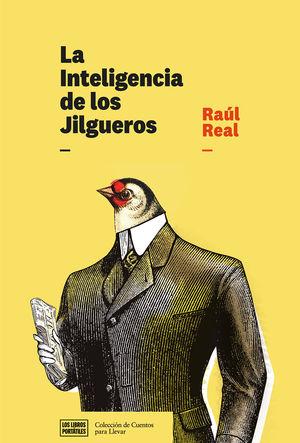 LA INTELIGENCIA DE LOS JILGUEROS