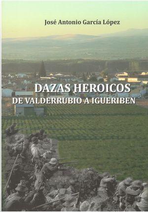 DAZAS HEROICOS