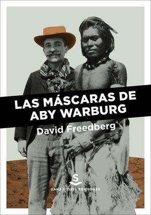 LAS MASCARAS DE ABY WARBURG