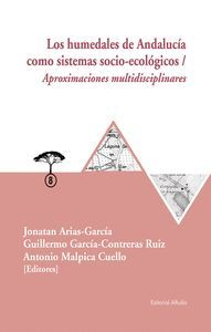 HUMEDADES DE ANDALUCIA COMO SISTEMAS SOCIO-ECOLOGICOS