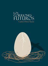 LOS GORRIONES FUTUROS
