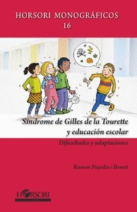 SINDROME DE GILLES DE LA TOURETTE Y EDUCACION ESCOLAR